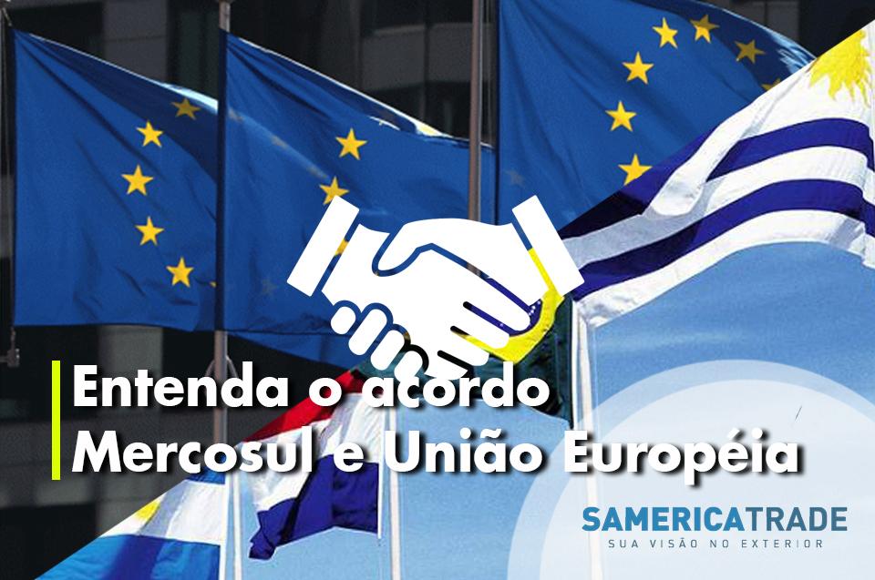Entenda O Acordo De Livre Comércio Mercosul E União Europeia