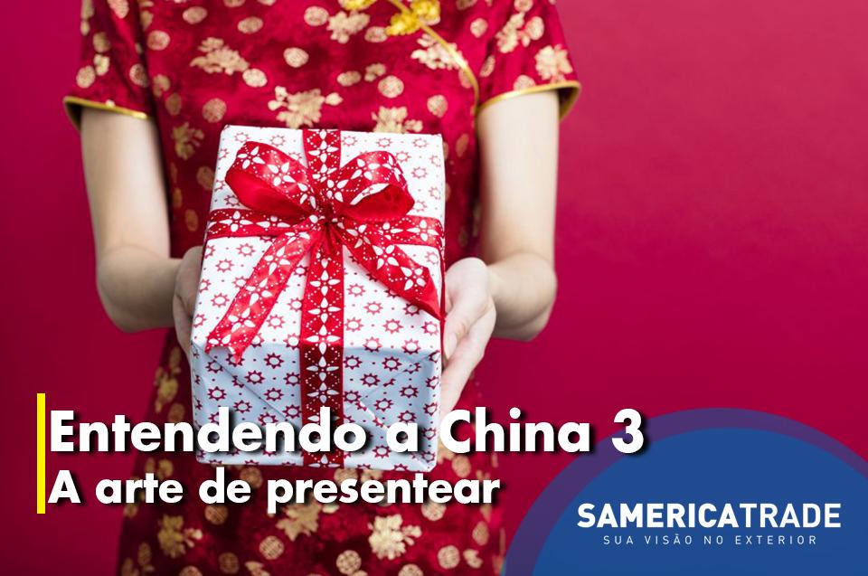 Entendendo A China 3: A Arte De Presentear