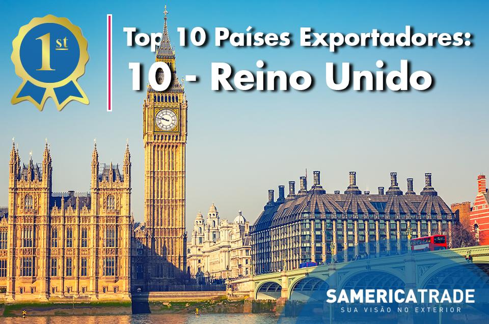 Top Países Exportadores: 10 – Reino Unido