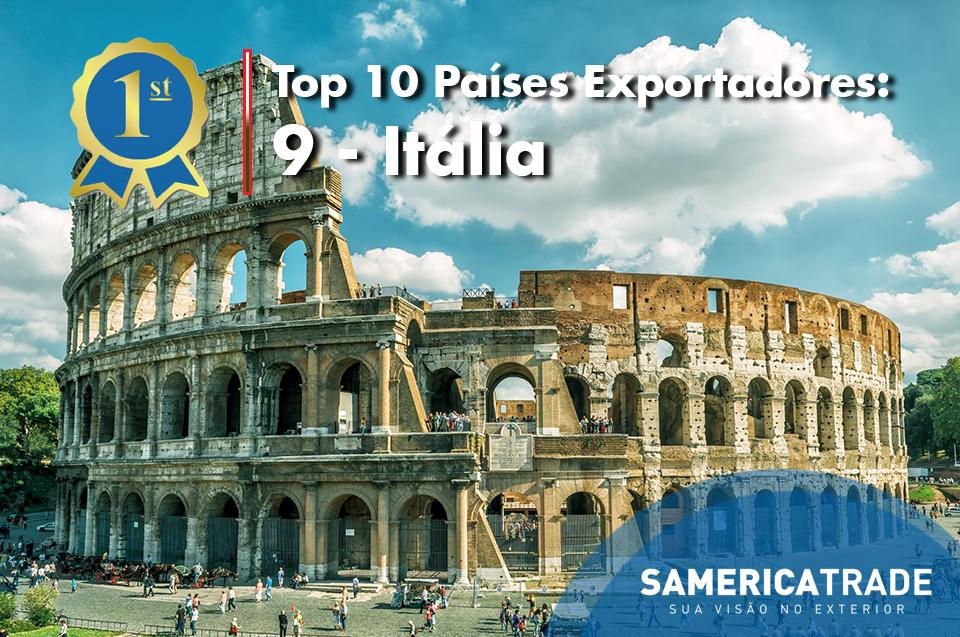 Top 10 Países Exportadores: 9 – Itália