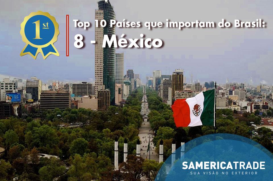 Top Países + Importam Do Brasil – 08 México
